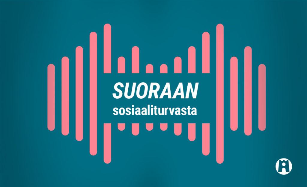Suoraan sosiaaliturvasta -podcastin logo